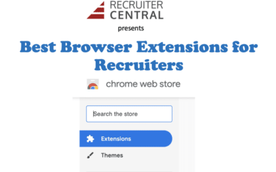 Our Favorite Browser Extensions for Recruiters (Part 1)
